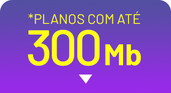 Internet_fibra_sempre_oferta_até_300_mega
